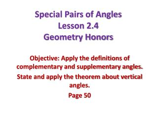 Special Pairs of Angles Lesson 2.4 Geometry Honors