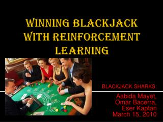 WINNING BLACKJACK WITH REINFORCEMENT LEARNING