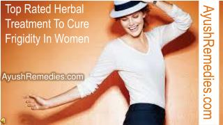 Top Rated Herbal Treatment To Cure Frigidity In Women