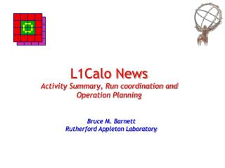 L1Calo News Activity Summary, Run coordination and  Operation Planning