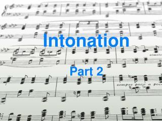 Intonation Part 2