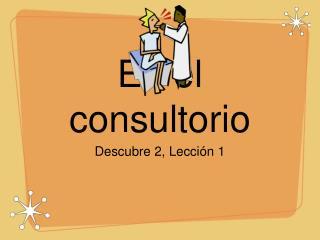 En el consultorio