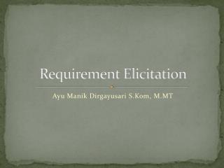 Requirement Elicitation