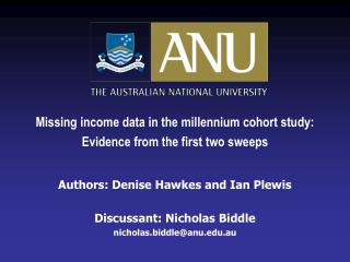 Missing income data in the millennium cohort study: Evidence from the first two sweeps