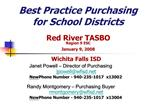Best Practice Purchasing  for School Districts  Red River TASBO Region 9 ESC January 9, 2008