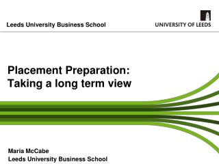 Placement Preparation: Taking a long term view
