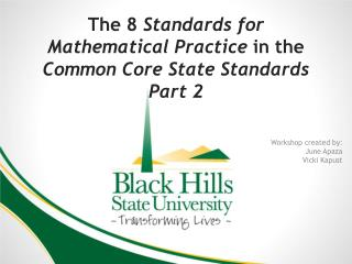 The 8  Standards for Mathematical Practice  in the  Common Core State Standards Part 2