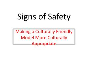 Signs of Safety