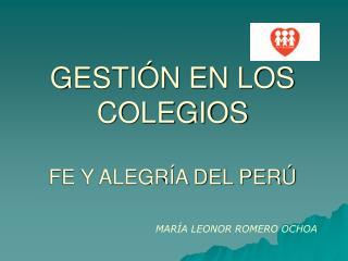 GESTIÓN EN LOS COLEGIOS FE Y ALEGRÍA DEL PERÚ