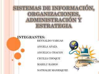 SISTEMAS DE INFORMACIÓN, ORGANIZACIONES, ADMINISTRACIÓN Y ESTRATEGIA