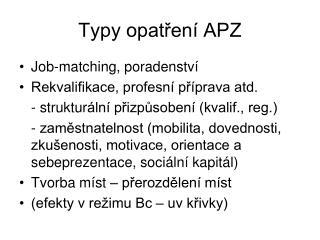 Typy opatření APZ