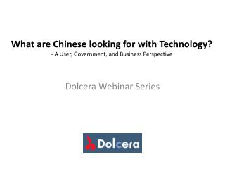 What are Chinese looking for with Technology? - A User, Government, and Business Perspective