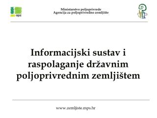 Informacijski sustav i r aspolaganje državnim poljoprivrednim zemljištem