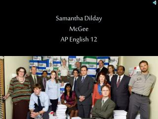 Samantha Dilday McGee AP English 12
