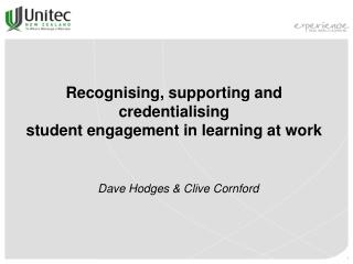 Recognising, supporting and credentialising  student engagement in learning at work