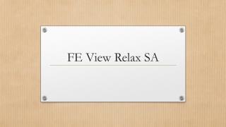 FE View Relax SA