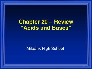 Chapter 20   Review  Acids and Bases