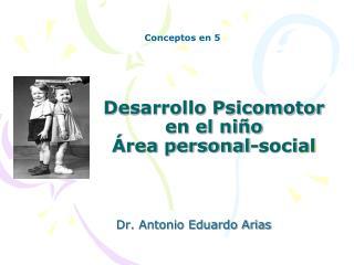Desarrollo Psicomotor en el niño Área personal-social