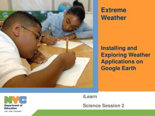 Extreme Weather Installing and Exploring Weather Applications on Google Earth