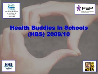 Health Buddies in Schools (HBS) 2009/10