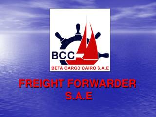 FREIGHT FORWARDER  S.A.E