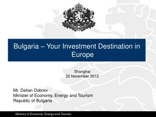 Bulgaria – Your Investment Destination in Europe
