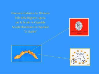 Direzione Didattica Ge 18-Sturla Polo della Regione Liguria  per la Scuola in Ospedale