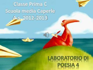 Classe Prima C Scuola media Caperle A.s. 2012-2013