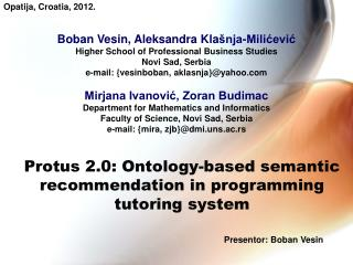 Protus 2.0: Ontology-based semantic recommendation in programming tutoring system