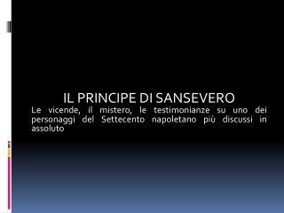 IL PRINCIPE  DI  SANSEVERO