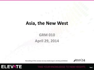 Asia, the New West