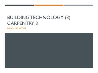 Building Technology (3) Carpentry 3