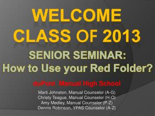 SENIOR SEMINAR: How to Use your Red Folder?