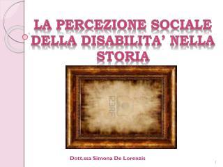 LA PERCEZIONE SOCIALE DELLA DISABILITA' NELLA STORIA