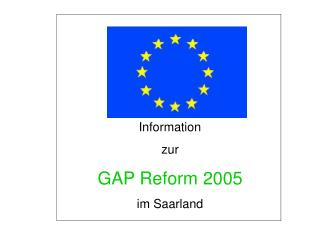Information  zur  GAP Reform 2005 im Saarland