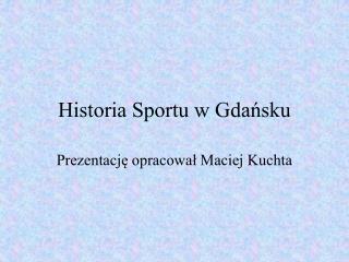 Historia Sportu w Gdańsku