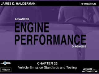 CHAPTER 23 Vehicle Emission Standards and Testing