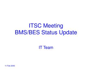 ITSC Meeting BMS/BES Status Update