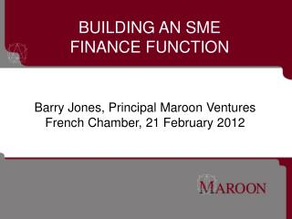 BUILDING AN SME  FINANCE FUNCTION