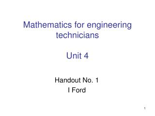 Mathematics for engineering technicians  Unit 4