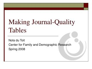 Making Journal-Quality Tables