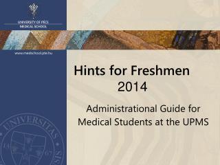Hints for Freshmen  2014