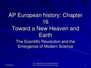 AP European history: Chapter 16 Toward a New Heaven and Earth