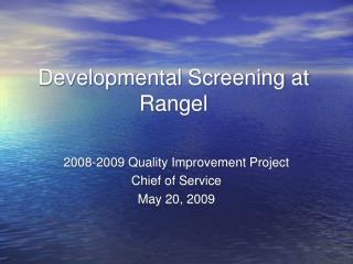 Developmental Screening at Rangel