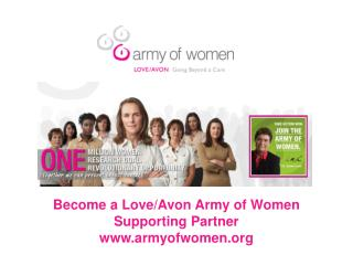 Become a Love/Avon Army of Women Supporting Partner armyofwomen