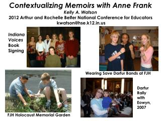 Contextualizing Memoirs with Anne Frank Kelly A. Watson