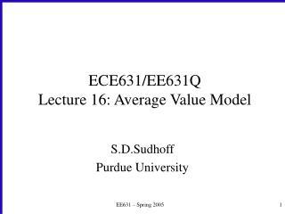 ECE631/EE631Q Lecture 16: Average Value Model