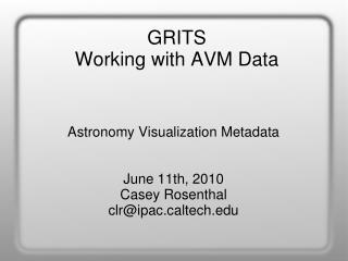 GRITS Working with AVM Data