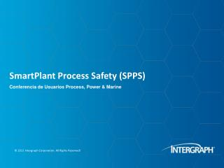 SmartPlant  Process Safety (SPPS)