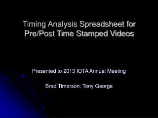 Timing Analysis Spreadsheet for Pre/Post Time Stamped Videos